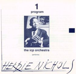Two Programs: Performs Herbie Nichols and Thelonious Monk