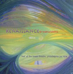 """Dreams and Omens: """"Live"""" at the Tower Theatre, Philadelphia PA, 1978"""