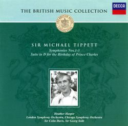 Tippett: Symphonies Nos. 1-3; Suite for the Birthday of Prince Charles