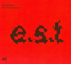 Retrospective: The Very Best of E.S.T