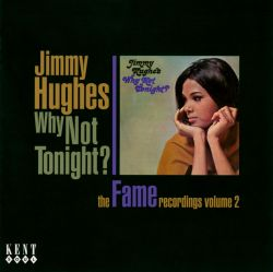 Why Not Tonight?: The Fame Recordings, Vol. 2