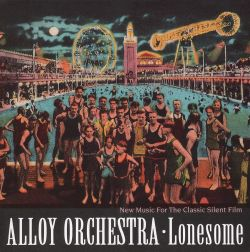 Lonesome: New Music for the Classic Silent Film