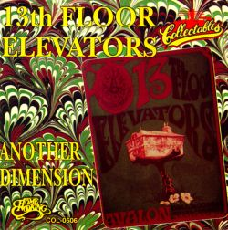 Another Dimension The 13th Floor Elevators Songs