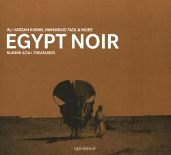 Egypt Noir: Nubian Soul Treasures