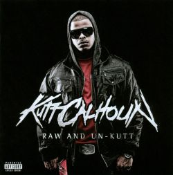 Raw and Un-Kutt