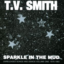 Sparkle in the Mud, Vol. One 1979-1983