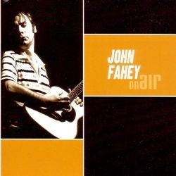 John Fahey Vol 3 Dance Of Death Other Plantation Favorites