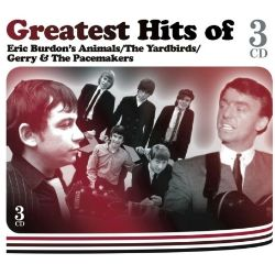 Greatest Hits of Eric Burdon/The Yardbirds/Gerry and the Pacemakers