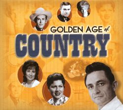 The Golden Age of Country [Time-Life]