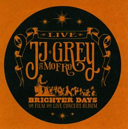 Brighter Days: The Film and Live Concert Album