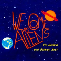 We Come as Aliens