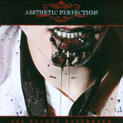 All Beauty Destroyed - Aesthetic Perfection | Songs