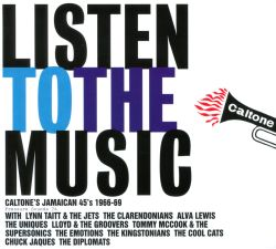 Listen to the Music: Caltone's Jamacan 45's 1966-69