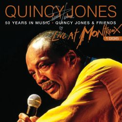 50 Years in Music: Live at Montreux 1996 - Quincy Jones ...