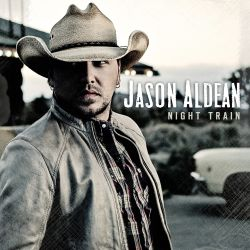Night train / Jason Aldean.