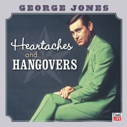Heartaches and hangovers george jones songs reviews credits