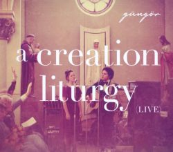 A Creation Liturgy: Live