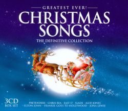 Greatest Ever! Christmas Songs: The Definitive Collection ...