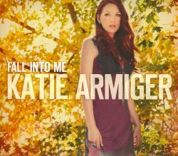 Katie Armiger - Playin' with Fire