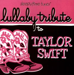 Lullaby Tribute to Taylor Swift