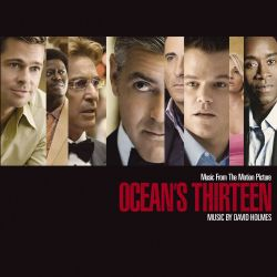 Ocean's Thirteen [Music from the Motion Picture]
