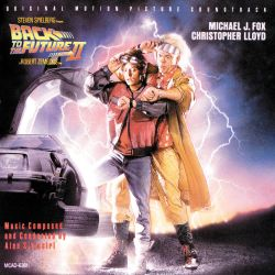 Back to the Future, Pt. 2 [Original Motion Picture Soundtrack]