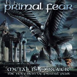 Metal Is Forever: The Very Best of Primal Fear