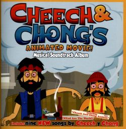 Cheech & Chong's Animated Movie!! [Musical Soundtrack Album]