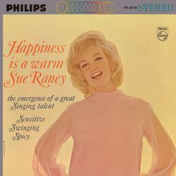 Happiness Is a Warm Sue Raney