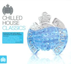 Chilled house classics various artists songs reviews for House music classics 2000