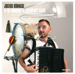 Justus Köhncke & the Wonderful Frequency Band