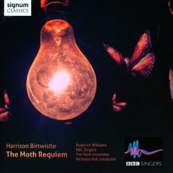 Harrison Birtwistle: The Moth Requiem