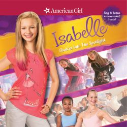 American Girl Isabelle Dances Into The Spotlight