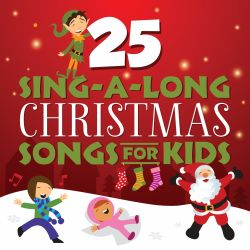 25 Sing-A-Long Christmas Songs For Kids - Songtime Kids   Songs, Reviews, Credits   AllMusic