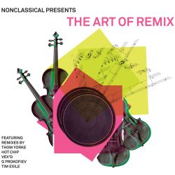 Nonclassical Presents: The Art of Remix