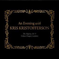 An Evening with Kris Kristofferson: The Pilgrim; Ch 77