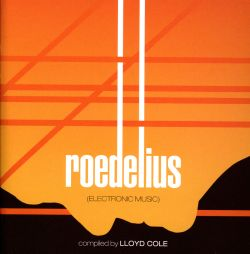 Kollektion 02: Roedelius: Electronic Music