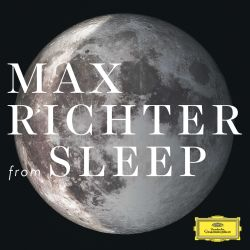 Max Richter: From Sleep [1 Hour Version]