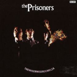 The Prisoners Biography Albums Streaming Links Allmusic