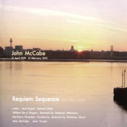 John McCabe: Requiem Sequence and other works