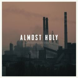 Almost Holy [Original Motion Picture Soundtrack]