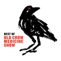 Best of Old Crow Medicine Show