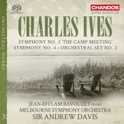 """Charles Ives: Orchestral Works, Vol. 3 - Symphony No. 3 """"The Camp Meeting""""; Symphony No. 4; Orchestral Set No. 2"""