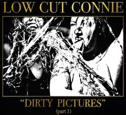 Dirty Pictures, Pt. 1