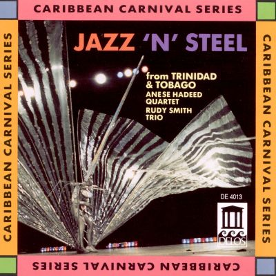 Jazz 'n' Steel from Trinidad and Tobago