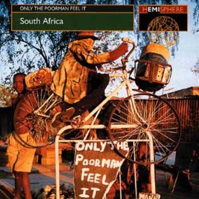 South Africa: Only the Poorman Feel It