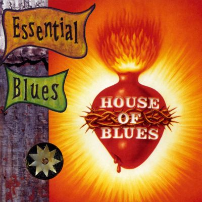The essential blues house of blues various artists for Essential house music