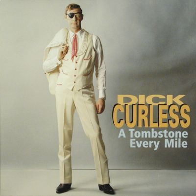 Dick Curless A Tombstone Every Mile