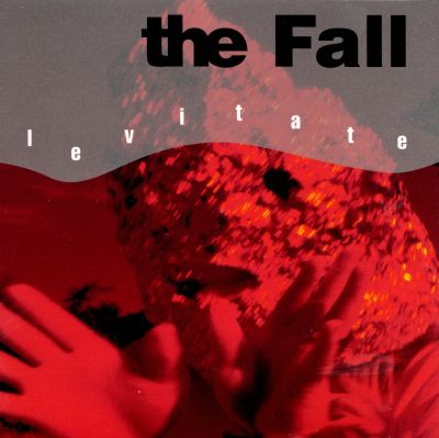 Levitate - The Fall | Songs, Reviews, Credits, Awards ...