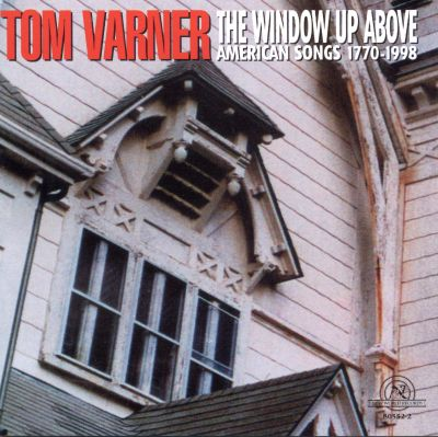Window up above american songs 1770 1998 tom varner for Window up above